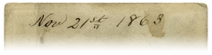 """Detail, """"Nove. 21st 1863"""""""